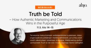 Ahjon webinaari: Truth be Told -jakokuva